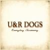 U&R DOGS